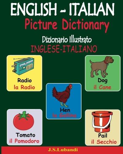 English-italian Picture Dictionary: Dizionario Illustrato Inglese-italiano