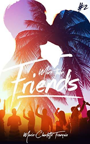 Friends - tome 2 par  BMR