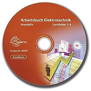 Arbeitsbuch Elektrotechnik interaktiv Lernfelder 1-4