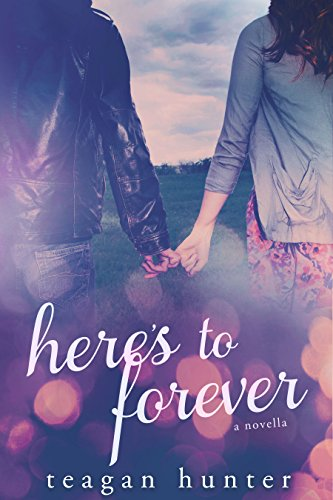 Here S To Forever A Here S To Novella