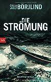 Die Strömung: Kriminalroman von Rolf Börjlind