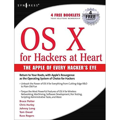 [(OS X for Hackers at Heart)] [By (author) Bruce Potter ] published on (December, 2005)