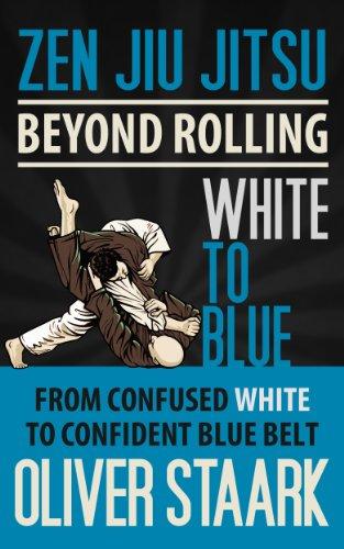 Zen Jiu Jitsu - White to Blue (English Edition)