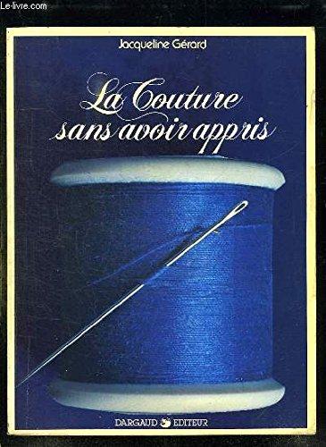 La Couture sans avoir appris (Rusticolor)