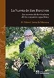 Image de La huerta de San Francisco. Los secretos de horticultura de los conventos capuchinos