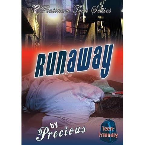 Runaway (Platinum Teen) by Precious