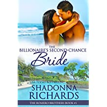 The Billionaire's Second-Chance Bride (The Romero Brothers, Book 1) (English Edition)