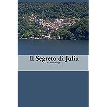 Italian Easy Reader: Il Segreto di Julia