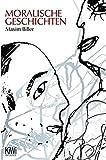 Moralische Geschichten - Maxim Biller