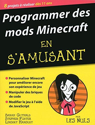 Programmer des mods Minecraft en s'a...