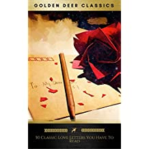 The 50 Greatest Love Letters of All Time (English Edition)