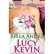 The Wedding Song (Four Weddings and a Fiasco, Book 3) (English Edition)