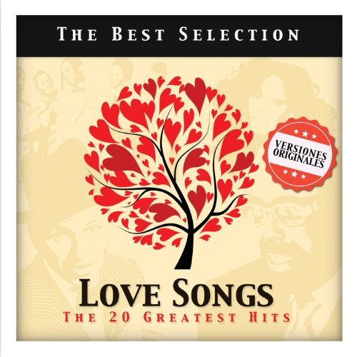 Love Songs. The 20 Greatest Hits