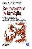 Re-inventare la famiglia