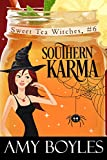 Best Southern Fiction - Southern Karma (Sweet Tea Witch Mysteries Book 6) Review