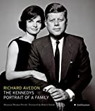 The Kennedys: Portrait of a Family - Richard Avedon, Shannon Thomas Perich