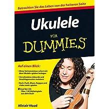 Ukulele Fur Dummies (F??r Dummies) by Alistair Wood (2012-10-11)