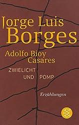 Zwielicht und Pomp: Erzählungen (Jorge Luis Borges, Werke in 20 Bänden (Taschenbuchausgabe))