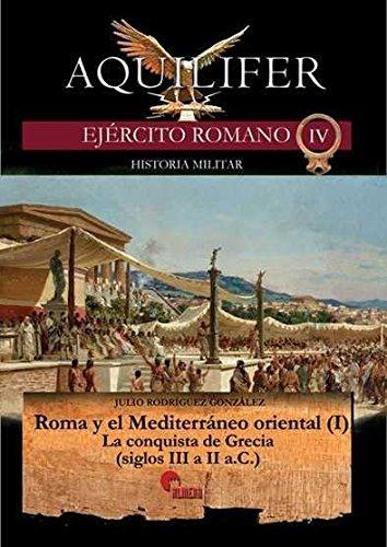Roma y el Mediterráneo oriental (I) (Aquilifer)
