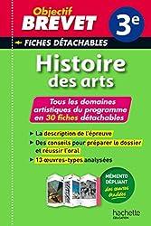 Objectif Brevet 3e - Fiches détachables Histoire de l'art