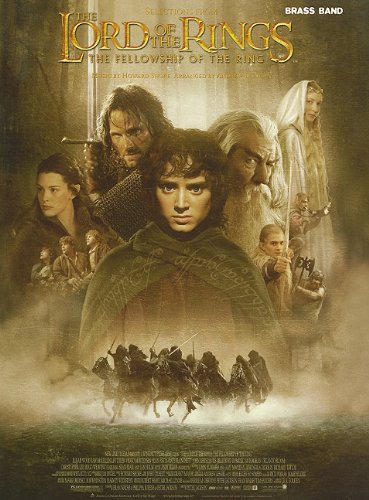 The Lord of the Rings: The Fellowship of the Ring: (Band Score and Parts) (Faber Edition: Brass Band)