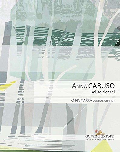 Anna Caruso: Sei se ricordi (Italian Edition) por Aa.Vv.