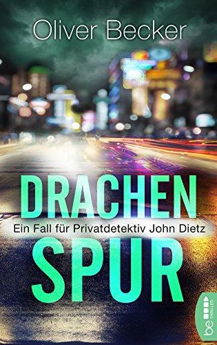 drachenspur-ein-fall-fr-privatdetektiv-john-dietz-german-edition