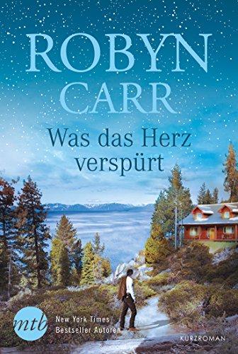 Buchseite und Rezensionen zu 'Was das Herz verspürt' von Robyn Carr