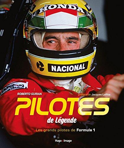 Pilotes de légende : Les grands pilotes de F1 por Roberto Gurian