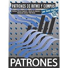 Patrones de Ritmo y Compass [Rhythm & Meter Patterns]: Spanish Language Edition, Book & CD (Spanish Edition) by Gary Chaffee (2007-10-01)