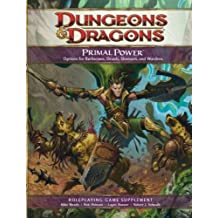 Primal Power (Dungeons & Dragons) by Wizards of the Coast Team (2009) Hardcover