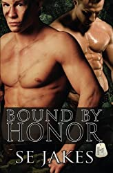 Bound by Honor (Men of Honor) by SE Jakes (2012-02-07)