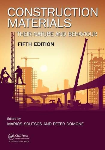 Construction Materials: Their Nature and Behaviour, Fifth Edition