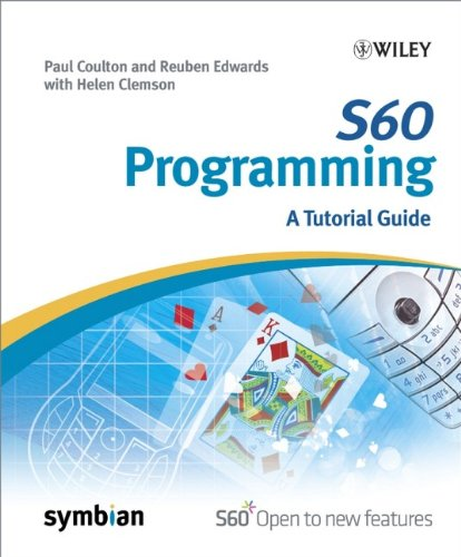 S60 Programming: A Tutorial Guide (Symbian Press) Symbian S60
