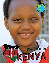 A Child's Day In...: My Life in Kenya
