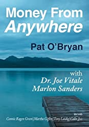 Money From Anywhere by Pat O'Bryan (2010-12-12)