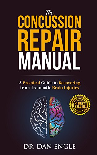 The Concussion Repair Manual: A Practical Guide to Recovering from Traumatic Brain Injuries (English Edition)