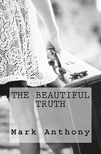 The Beautiful Truth English Edition Ebook Mark Anthony Amazon De