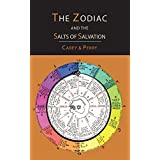 The Zodiac and the Salts of Salvation: Two Parts