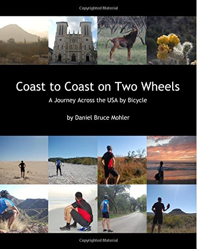 Coast to Coast on Two Wheels: A Journey Across the USA by Bicycle