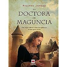 La doctora de Maguncia (Nueva Historia)