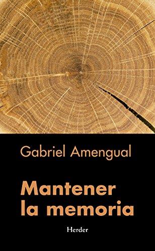 Mantener la memoria por Gabriel Amengual