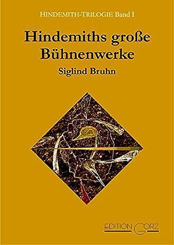 Hindemiths große Bühnenwerke, Bd. 1