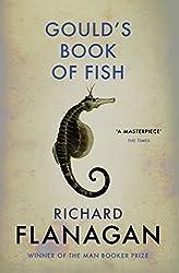 Gould's Book of Fish by Richard Flanagan (2016-05-26)