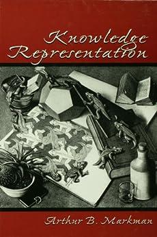 Knowledge Representation by [Markman, Arthur B.]
