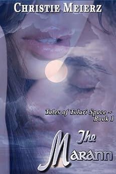 The Marann (Tales of Tolari Space Book 1) by [Meierz, Christie]