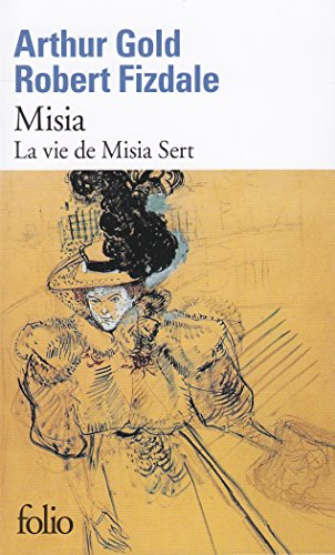 Misia: La vie de Misia Sert par Arthur Gold