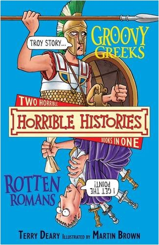 The groovy Greeks ; and, The rotten Romans