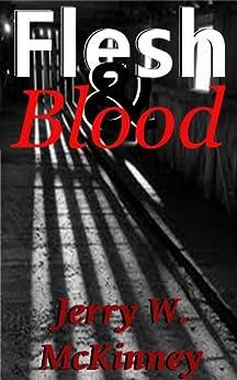 Flesh & Blood (English Edition) di [McKinney, Jerry]