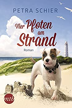Vier Pfoten am Strand: Liebesroman (German Edition) by [Schier, Petra]